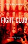 Fight Club: Podziemny Krąg - Lech Jęczmyk, Chuck Palahniuk