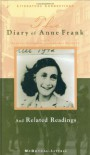 The Diary of Anne Frank: And Related Readings - Frances Goodrich, Albert Hackett