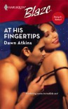 At His Fingertips (Doing It Better, #3) - Dawn Atkins