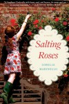 Salting Roses - Lorelle Marinello