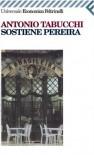 Sostiene Pereira (Universale economica) (Italian Edition) - Antonio Tabucchi