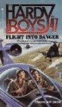 Flight into Danger - Franklin W. Dixon