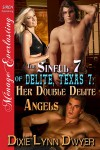 Her Double Delite Angels - Dixie Lynn Dwyer