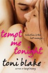 Tempt Me Tonight - Toni Blake