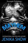 Mayhem - Jenika Snow