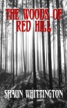 The Woods of Red Hill - Shaun Whittington