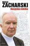Rosyjska ruletka - Marian Zacharski