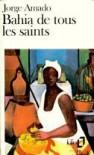 Bahia de tous les Saints (Poche) - Jorge Amado, Michel Berveiller, Pierre Hourcade