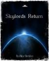 Skylords Return - Odar Berkley