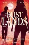 Dustlands - Der Blutmond - Alice Jakubeit, Moira Young
