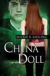 Chyna Doll (Horizons Series Book 4) - Mickie B. Ashling