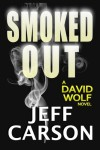 Smoked Out (David Wolf) (Volume 6) - Jeff Carson