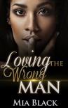 Loving The Wrong Man - Mia Black