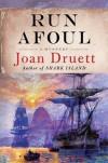 Run Afoul - Joan Druett