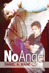 No Angel - Daniel A. Kaine, Maria Fanning