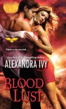Blood Lust (The Sentinels) - Alexandra Ivy