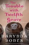 The Trouble with Twelfth Grave - Darynda Jones