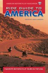 AMA Ride Guide to America: Favorite Motorcycle Tours in the USA - Greg Harrison
