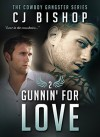 Gunnin' For Love - C.J. Bishop