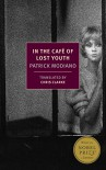 In the Café of Lost Youth (New York Review Books Classics) - Patrick Modiano, Chris Clarke