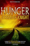 Hunger (The Hunger Series Book 1) - Jeremiah Knight