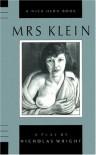 Mrs. Klein - Nicholas Wright
