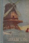 Sudraba slidas - Mary Mapes Dodge, Ņina Krilova