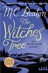 The Witches' Tree: An Agatha Raisin Mystery (Agatha Raisin Mysteries) - M. C. Beaton