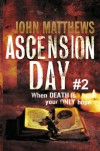 Ascension Day #2 - John Matthews