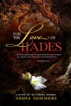 For the Love of Hades - Sasha Summers
