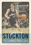 Assisted: An Autobiography - Kerry L Pickett, John Stockton