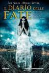 Il Diario delle Fate - Jane Yolen, Midori Snyder