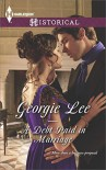 A Debt Paid in Marriage (The Business of Marriage) - Georgie Lee
