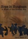 Hope in Hungnam - David Watts Jr.
