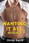 Wanting it All - Christi Barth
