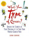 What's Your Type of Career?: Unlock the Secrets of Your Personality to Find Your Perfect Career Path - Donna Dunning