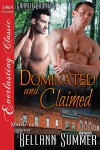 Dominated and Claimed - Bellann Summer