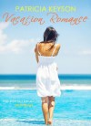 Vacation Romance - Patricia Keyson