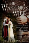 The Warrior's Wife - Denise Domning