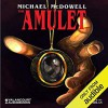 The Amulet - Michael McDowell, Julia Whelan