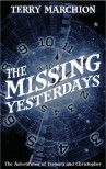 The Missing Yesterdays (The Adventures of Tremain & Christopher #1) - Terry Marchion