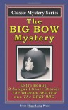 The Big Bow Mystery: A Magic Lamp Classic Mystery - Israel Zangwill