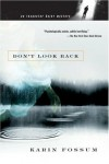 Don't Look Back - Karin Fossum, Felicity David