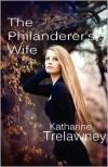 The Philanderer's Wife - Katharine Trelawney
