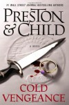 Cold Vengeance (Pendergast, #11) - Douglas Preston, Lincoln Child