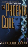 The Phoenix Code - Catherine Asaro