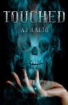Touched (The Marnie Baranuik Files #1) - A.J. Aalto