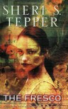 The Fresco - Sheri S. Tepper