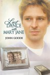 Last Dance with Mary Jane - John Goode