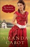 Summer of Promise (Westward Winds, Book 1) - Amanda Cabot